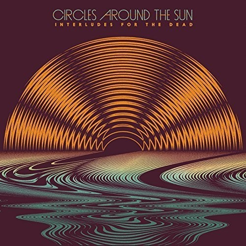 Circles Around The Sun - Interludes For The Dead-Dollar Vinyl Club