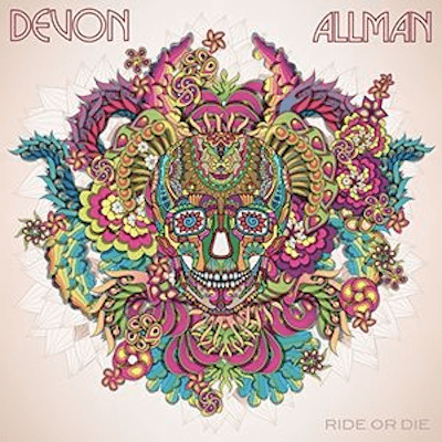 Devon Allman - Ride or Die-Dollar Vinyl Club