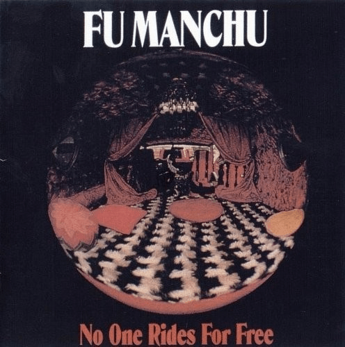 Fu Manchu - No One Rides For Free-Dollar Vinyl Club