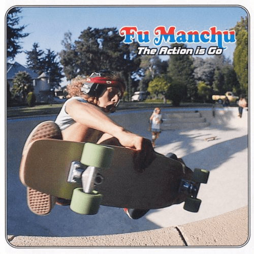Fu Manchu - The Action Is Go-Dollar Vinyl Club