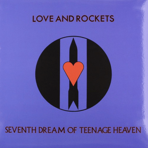 Love and Rockets - Seventh Dream of Teenage Heaven-Dollar Vinyl Club