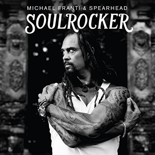 Michael Franti & Spearhead - Soulrocker-Dollar Vinyl Club