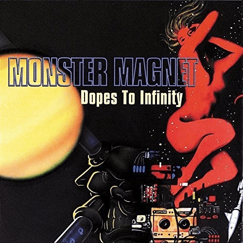 Monster Magnet - Dopes to Infinity: Deluxe Edition-Dollar Vinyl Club