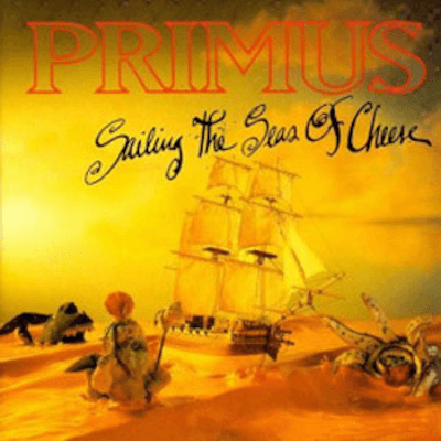 Primus - Sailing The Seas of Cheese-Dollar Vinyl Club