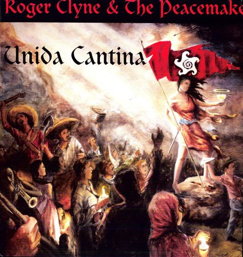 Roger Clyne & The Peacemakers - Unida Cantina-Dollar Vinyl Club