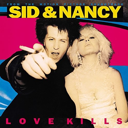 Sid & Nancy: Love Kills - Original Motion Picture Soundtrack-Dollar Vinyl Club