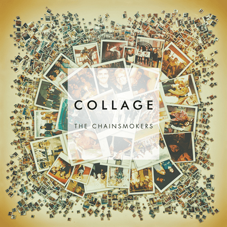 The Chainsmokers - Collage-Dollar Vinyl Club