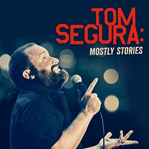 Tom Segura - Mostly Stories [Explicit Language]-Dollar Vinyl Club