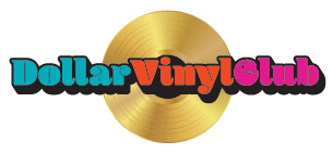 Dollar Vinyl Club is the world's first Vinyl Buyers Club. Members receive rewards for regular purchases of vinyl LP records.  Membership is a one-time fee of $1