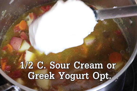 Add in 1/2 C. Sour Cream or Greek Yogurt