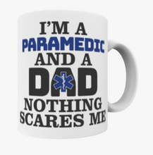 Nothing Scares Me - Dad Mug