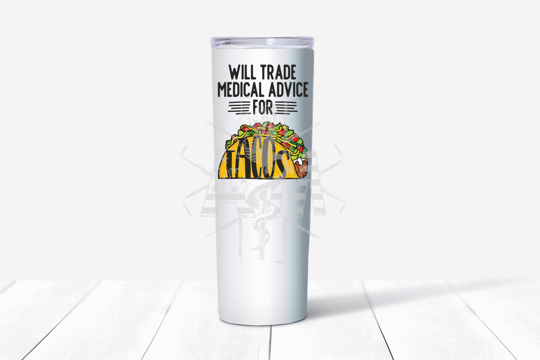 Trade Medical Advice for Tacos Tumbler - Color