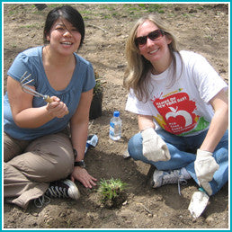 Give a gift that matters: a donation in your friend's name. Provide all the tools a volunteer needs to plant one shrub: a shovel, a pair of gardening gloves, a