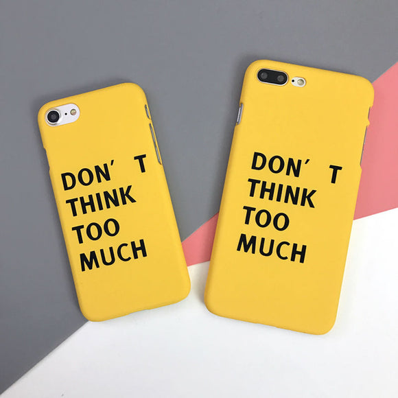 Don't think Phone Case