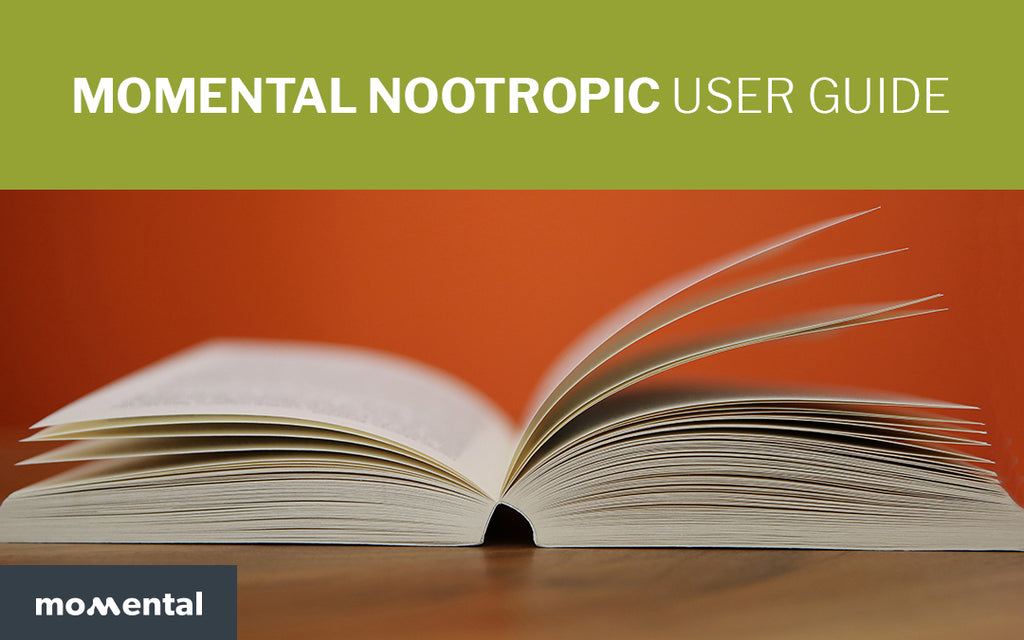 Momental Nootropic User Guide