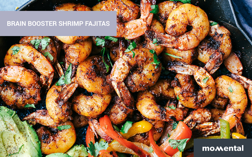 Brain- Booster Shrimp Fajitas | Momental Nootropics