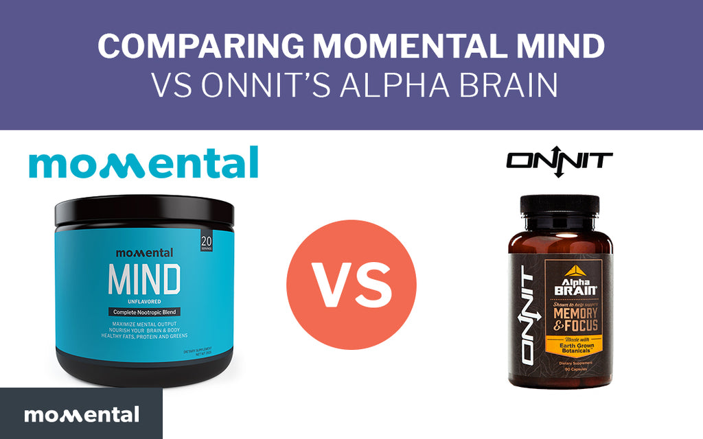 Comparing Momental Mind vs Onnit's Alpha Brain | Momental Nootropics