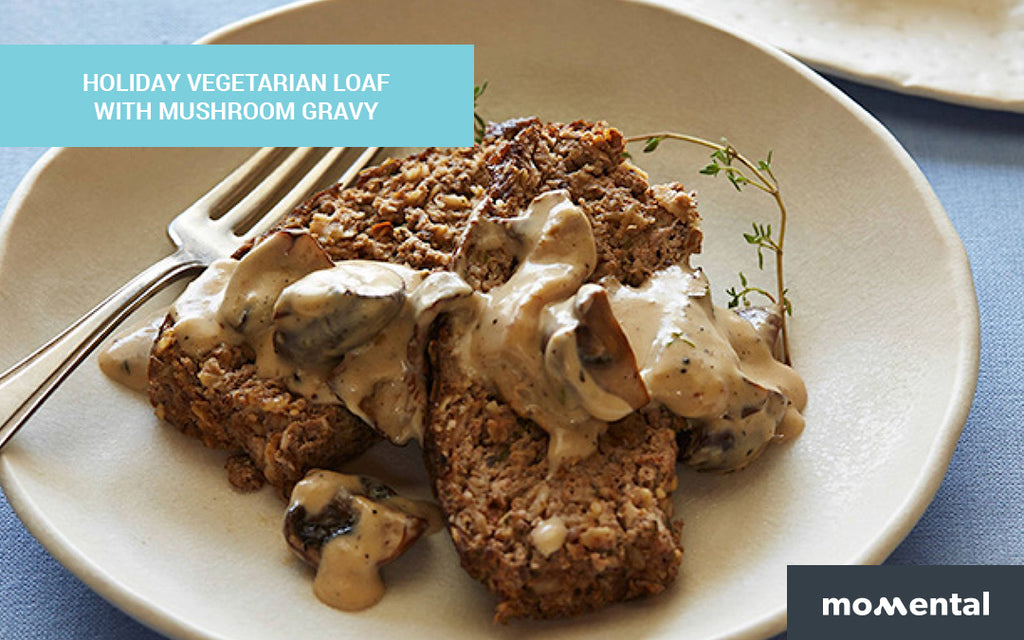 Vegetarian Loaf with Nootropic Mushroom Gravy | Momental Nootropics