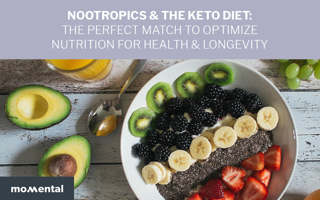 Nootropics and the Keto Diet: The Perfect Match to Optimize Nutrition for Health & Longevity | Momental