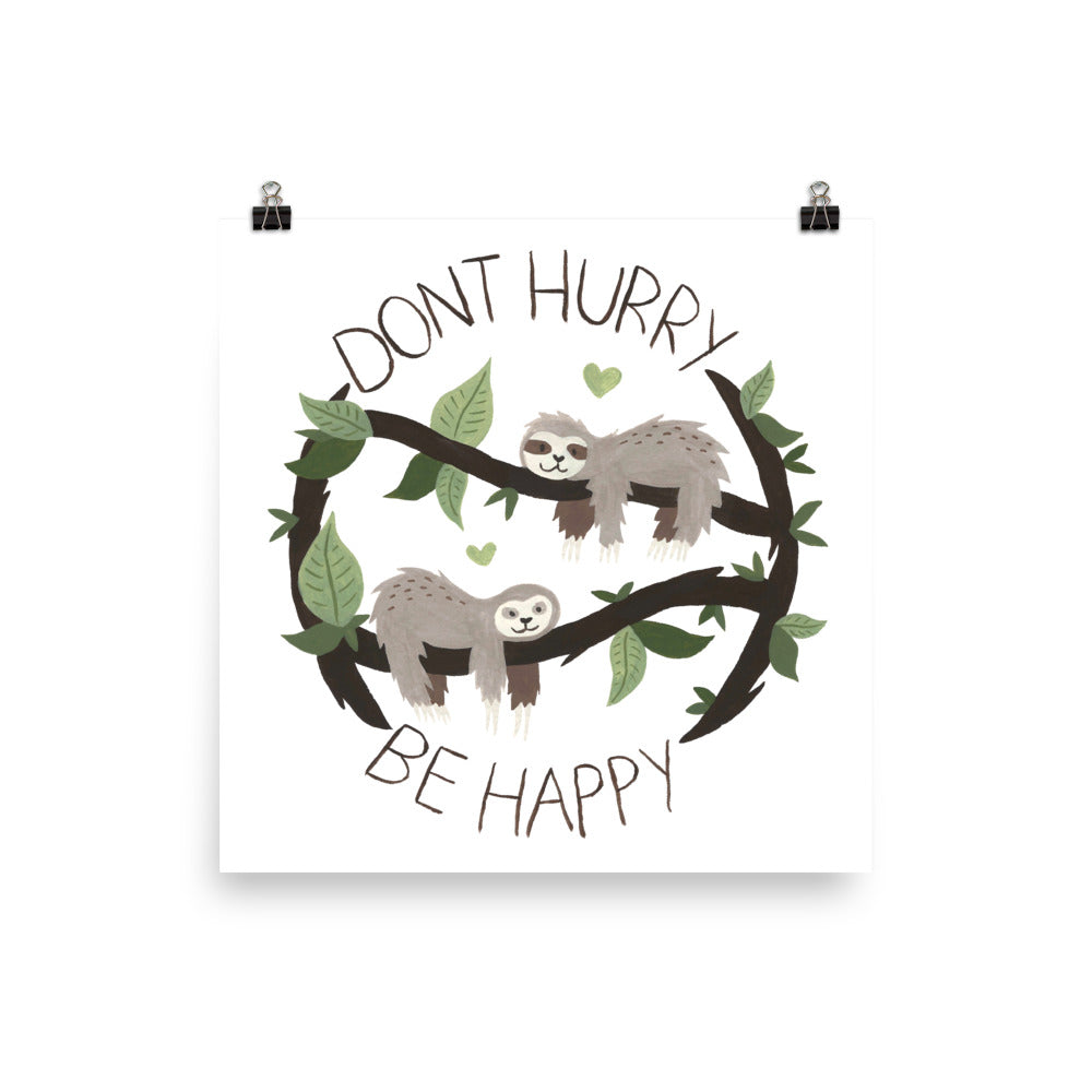 Watercolor Don´t Hurry Poster