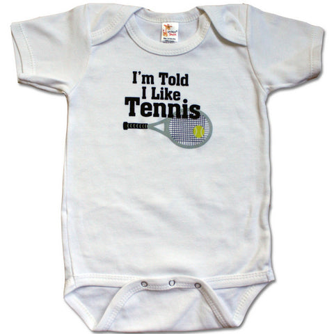 I'm Told I Like Tennis Baby Bodysuit