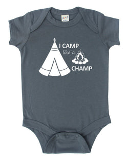 """I Camp Like A Champ"" Baby Bodysuit"