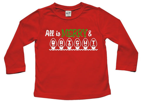 All is Merry and Bright Baby and Toddler Shirt