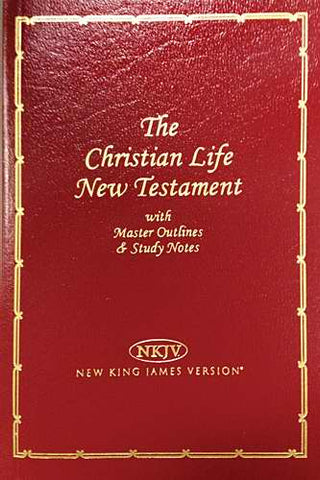 NKJV Christian Life New Testament with Master Outlines Burgundy Imitation Leather