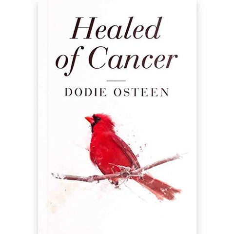 Healed of Cancer Book by Dodie Osteen; Front Cover; White with Red Cardinal