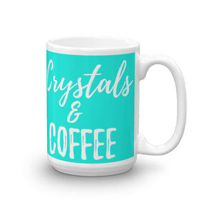 Crystals & Coffee Mug 15oz (Blue) - Crystals Are Cool