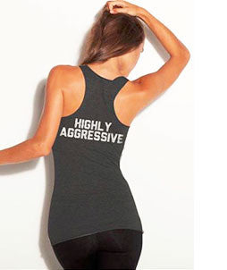 Highly Aggressive Women's Tank
