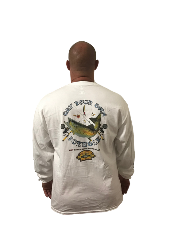 Long Sleeve Get Your Own Icehole (Not a Big Rock Brand Shirt. Fit is like standard Tee)