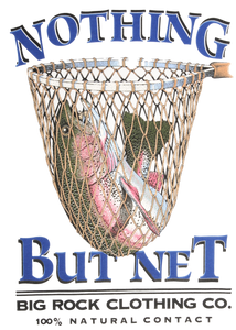 Value Rock Short Sleeve Nothing But Net (Not a Big Rock Brand Shirt. Fit is like standard Tee)