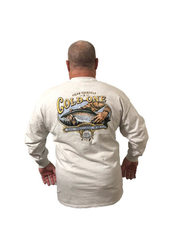 Long Sleeve Grab Yourself A Cold One (Not a Big Rock Brand Shirt. Fit is like standard Tee)