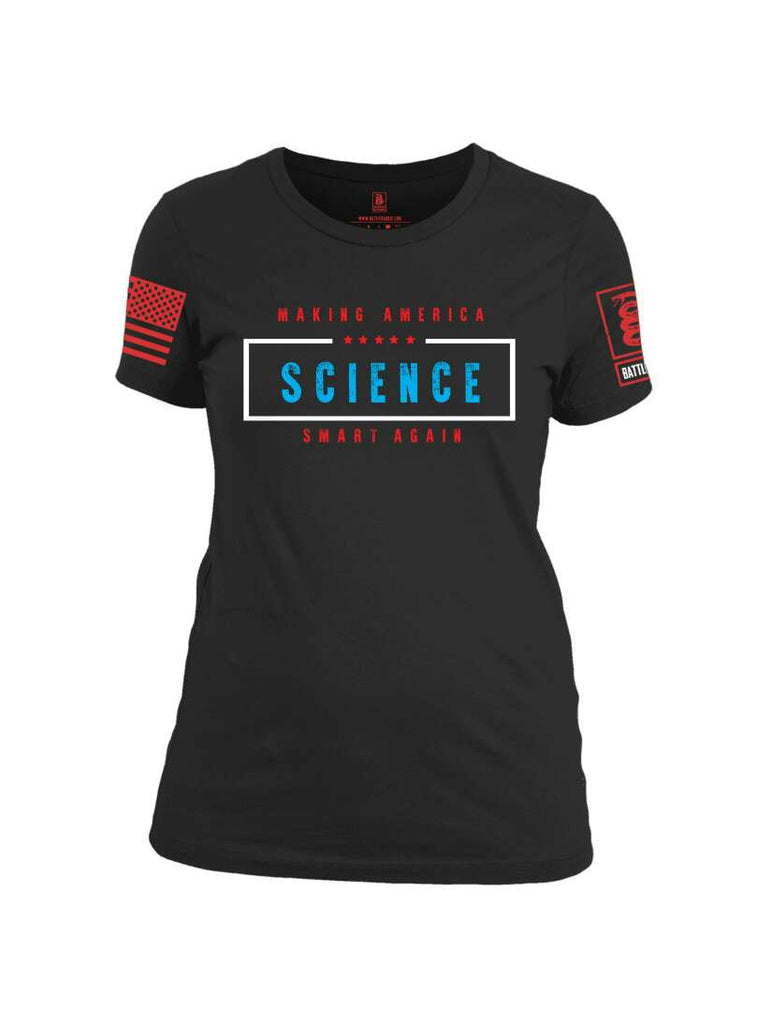 Battleraddle Making America Science Smart Again Red Sleeve Print Womens Cotton Crew Neck T Shirt