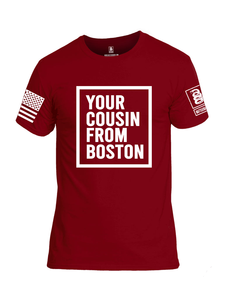 Battleraddle Your Cousin From Boston {sleeve_color} Sleeves Men Cotton Crew Neck T-Shirt