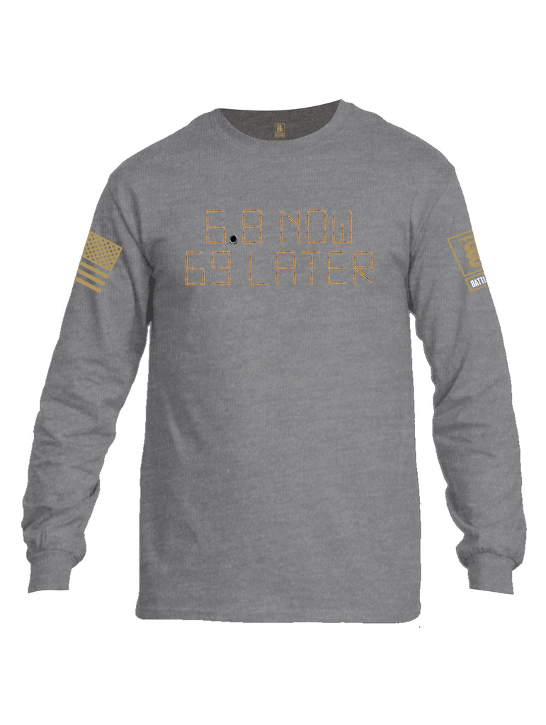 Battleraddle 6.8 Now 69 Later Brass Sleeve Print Mens Cotton Long Sleeve Crew Neck T Shirt
