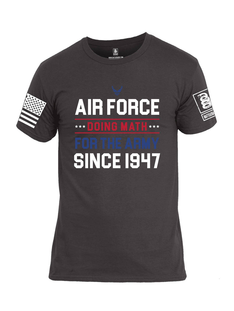 Battleraddle Air Force Doing Math For The Army Since 1947 White Sleeve Print Mens Cotton Crew Neck T Shirt shirt|custom|veterans|Apparel-Mens T Shirt-cotton