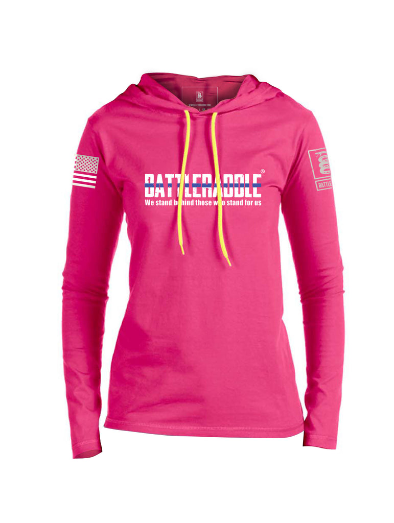 Battleraddle We Stand Behind Those Who Stand For Us Womens Thin Cotton Lightweight Hoodie