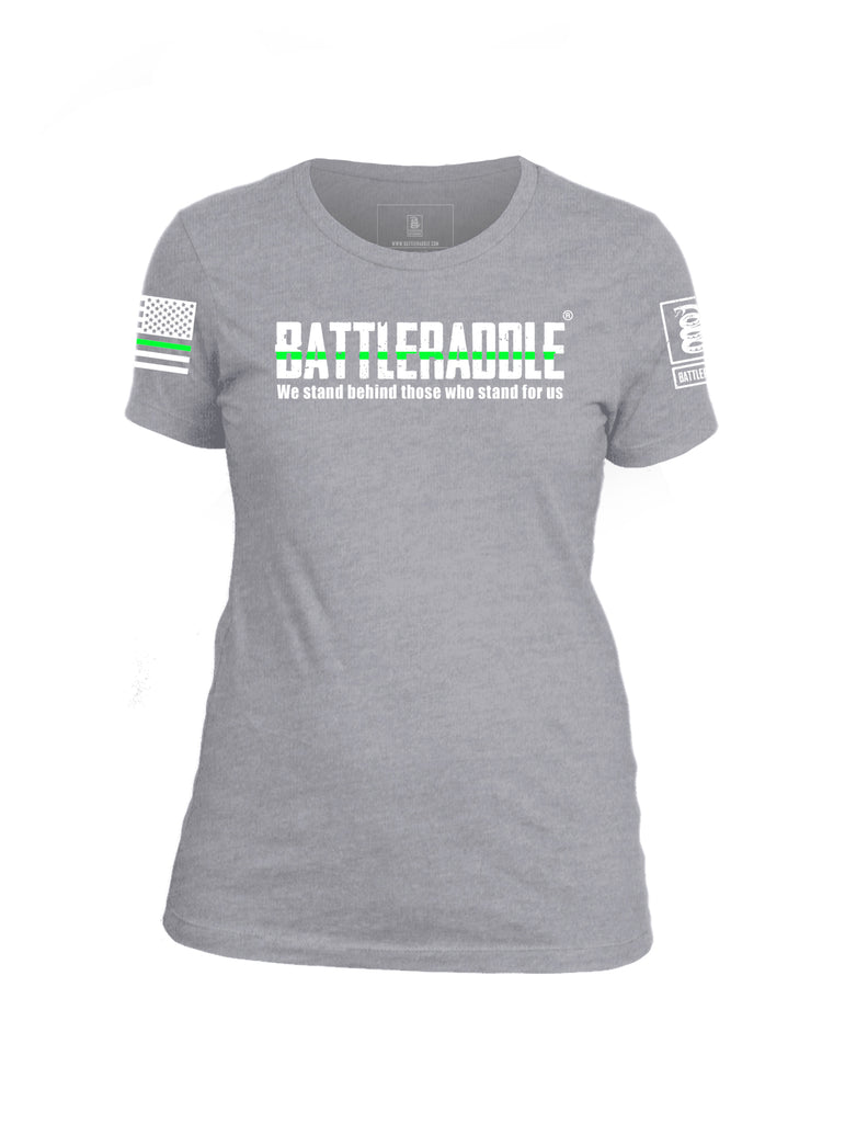 Battleraddle We Stand Behind Those Who Stand For Us Green Line White Sleeve Print Womens Cotton Crew Neck T Shirt