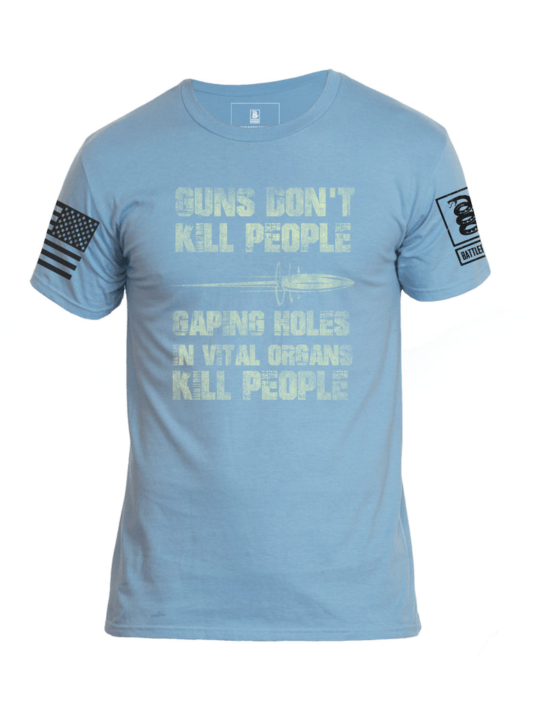 Battleraddle Guns Don't Kill People Gaping Holes In Vital Organs Kill People Mens Cotton Crew Neck T Shirt