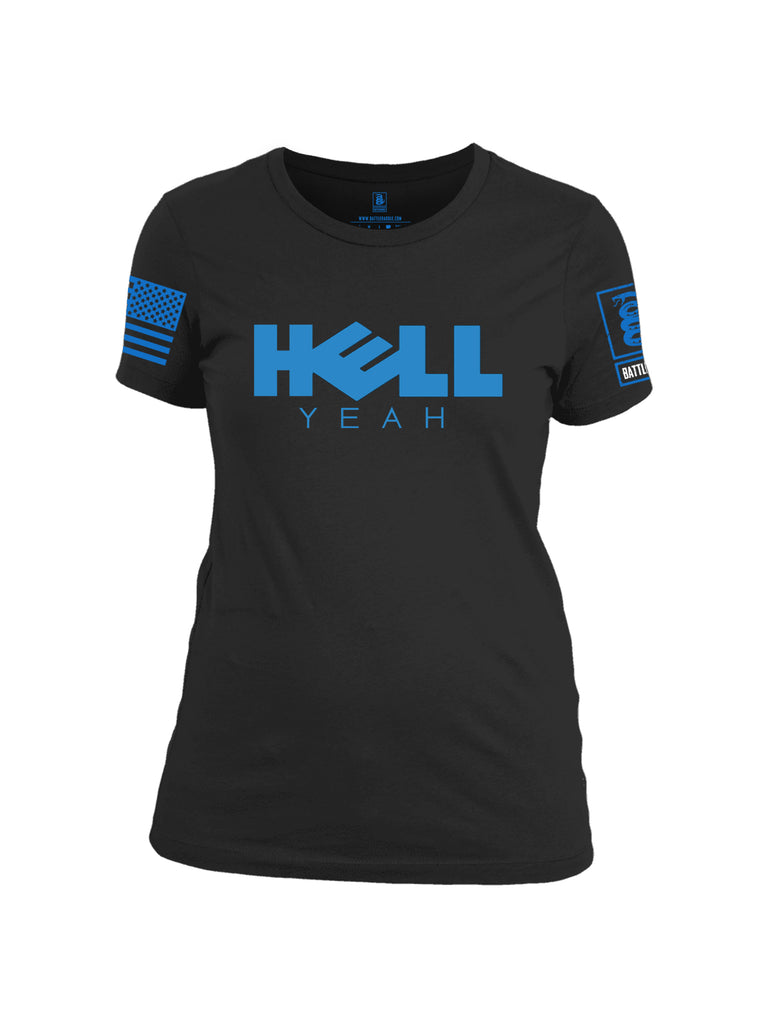 Battleraddle Hell Yeah Blue Sleeve Print Womens Cotton Crew Neck T Shirt