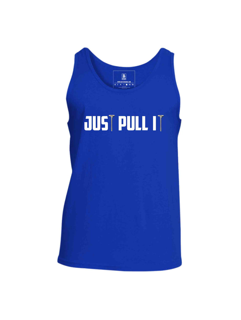 Battleraddle Just Pull It Mens Cotton Tank Top