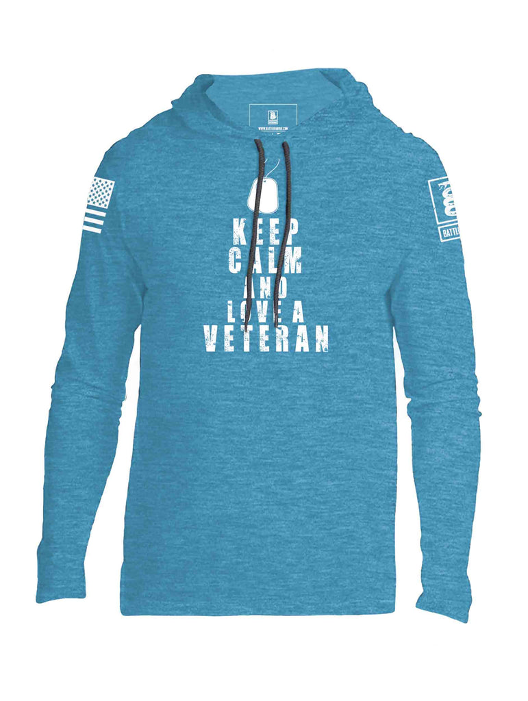 Battleraddle Keep Calm And Love A Veteran White Sleeve Print Mens Thin Cotton Lightweight Hoodie