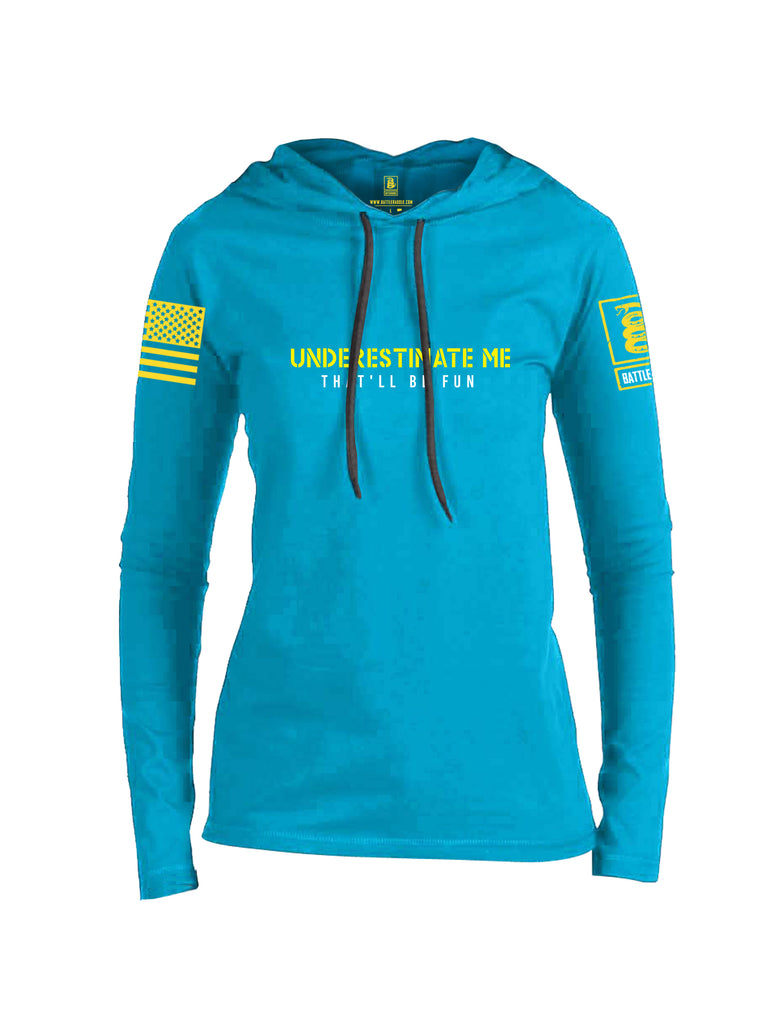 Battleraddle Underestimate Me That Will Be Fun Yellow Sleeve Print Womens Thin Cotton Lightweight Hoodie
