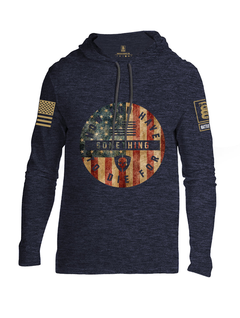 Battleraddle Now You Have Something To Die For Brass Sleeve Print Mens Thin Cotton Lightweight Hoodie
