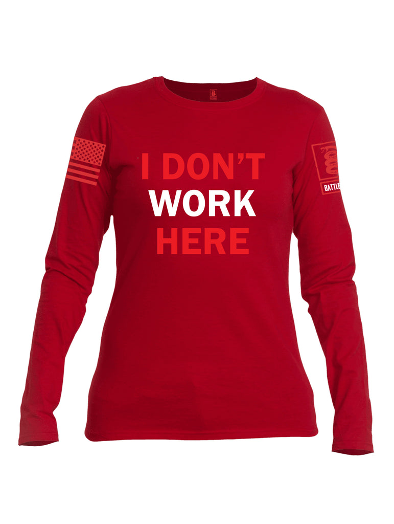 Battleraddle I Dont Work Here Red Sleeve Print Womens Cotton Long Sleeve Crew Neck T Shirt