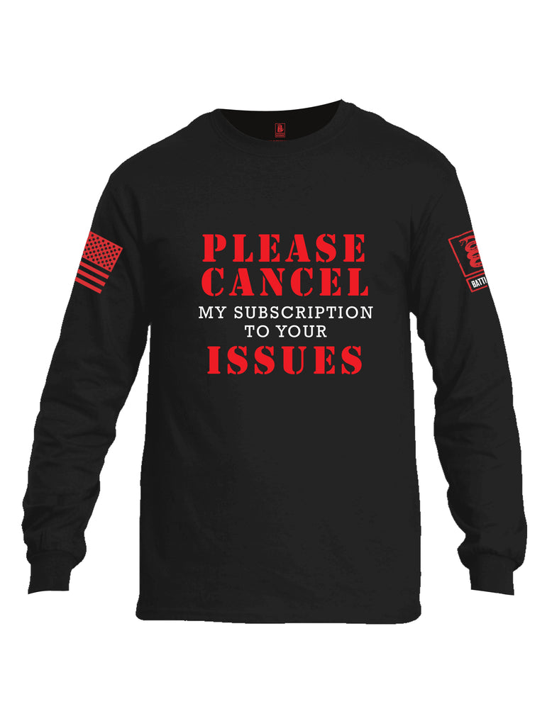 Battleraddle Please Cancel My Subscription To Your Issues Red Sleeve Print Mens Cotton Long Sleeve Crew Neck T Shirt