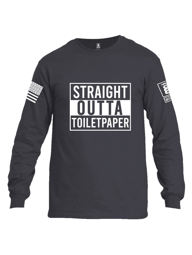 Battleraddle Straight Outta Toilet Paper White Sleeve Print Mens Cotton Long Sleeve Crew Neck T Shirt