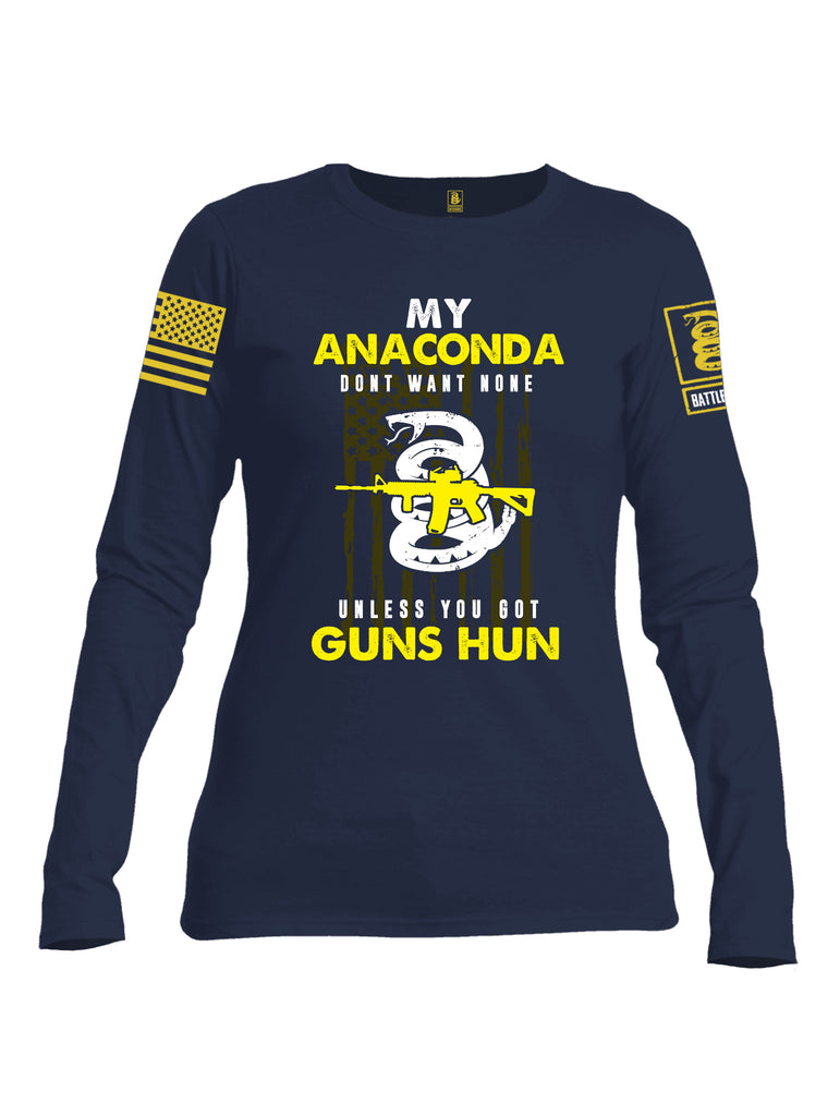 Battleraddle My Anaconda Dont Want None Unless You Got Guns Hun Yellow Sleeve Print Womens Cotton Long Sleeve Crew Neck T Shirt